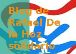 Blog de Rafael De la Hoz solidario