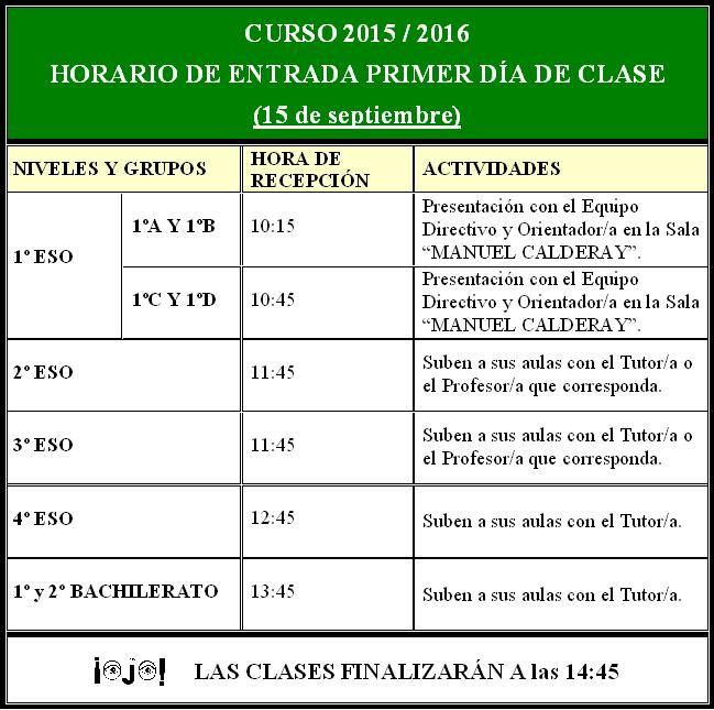 HORARIO DE ENTRADA PRIMER DIA DE CLASE 15/16 ALUMNOS