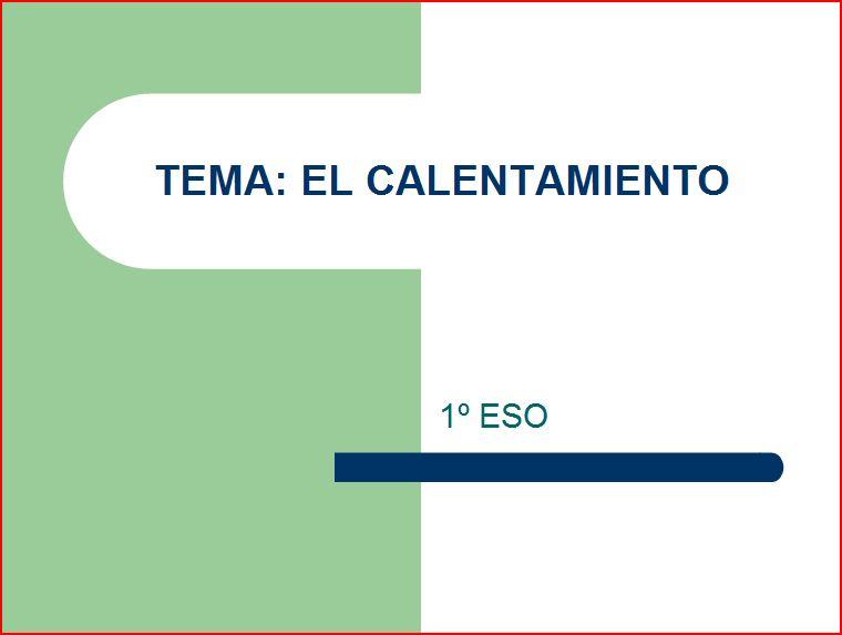 presentación: calentamiento 1º ESO