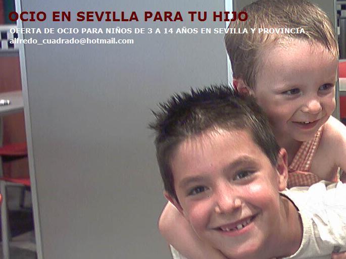 Ocio en Sevilla para tu hijo