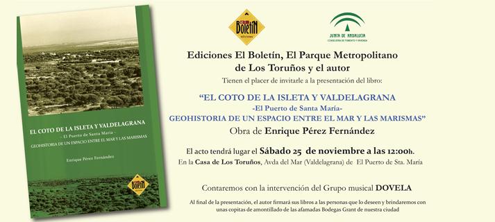 Enrique Pérez presenta el sábado 25 en el Parque de Los Toruños su libro sobre el Coto de la Isleta y Valdelagrana