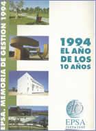 Memoria de Gestión 1994 : 1994, el años de los diez años