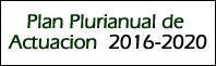 Plan Plurianual de Actuación 2016-2020
