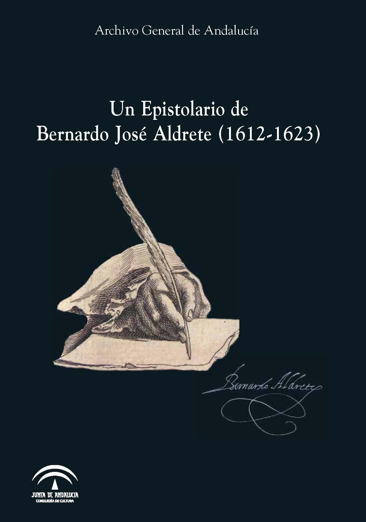 Un Epistolario de Bernardo José Aldrete (1612-1623)