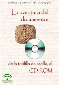 Exposición, la aventura del documento: de la tablilla de arcilla al CD-ROM