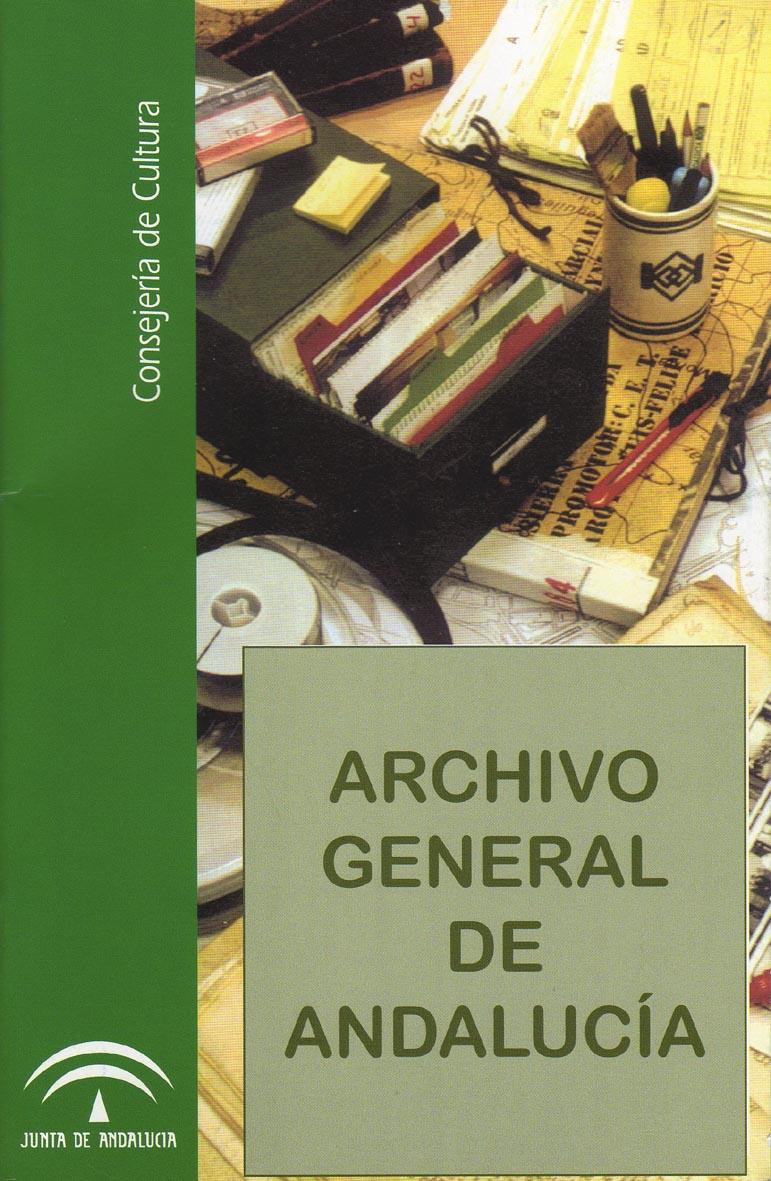 Archivo General de Andalucía (folleto informativo, 2006)