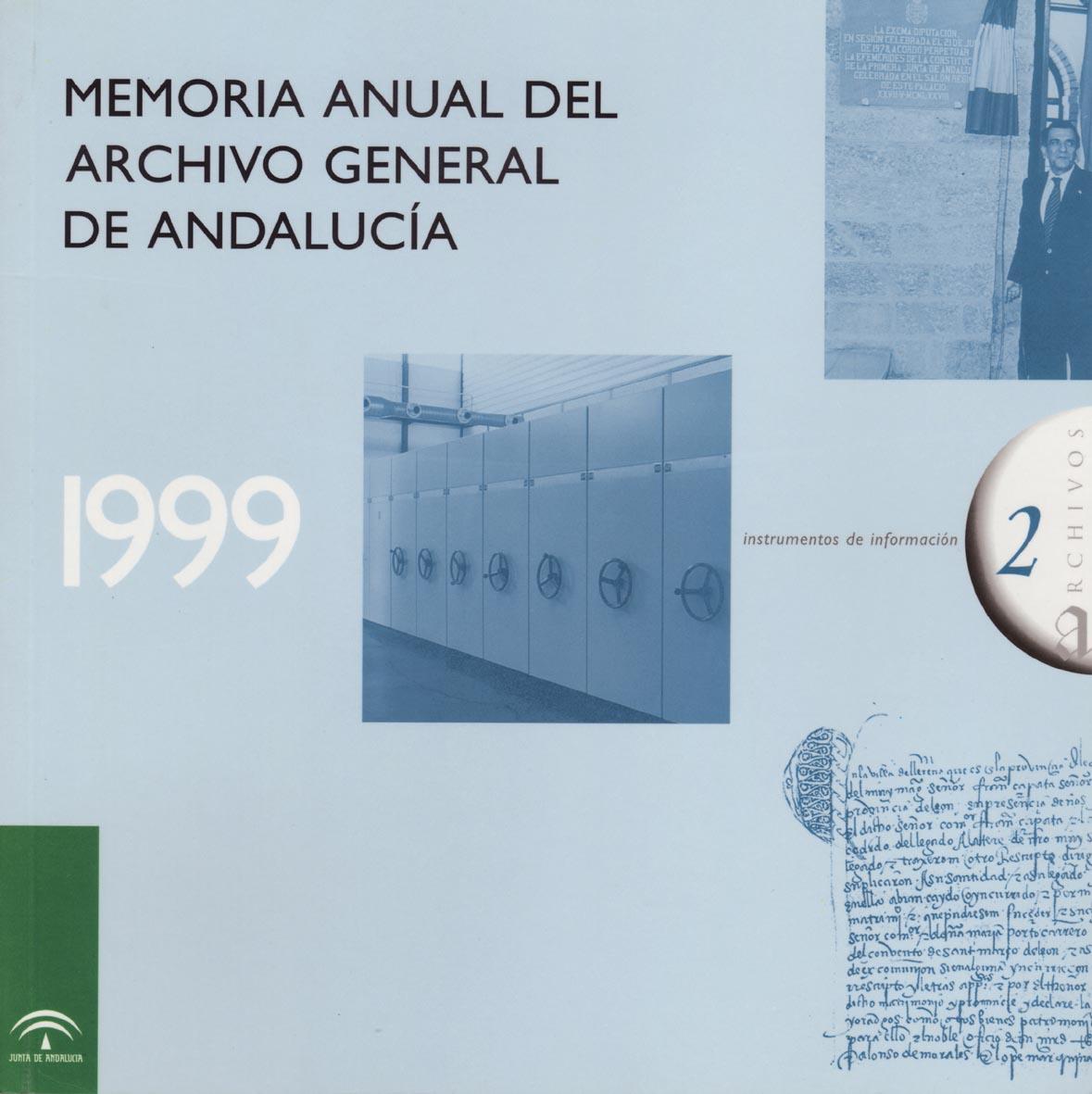 Archivo General de Andalucía.Memoria anual 1999