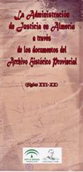 La Administración Judicial en el Archivo Histórico Provincial de Almería