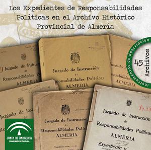 Los Expedientes de Responsabilidades Políticas en el Archivo Histórico Provincial de Almería