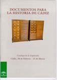Documentos para la historia de Cádiz