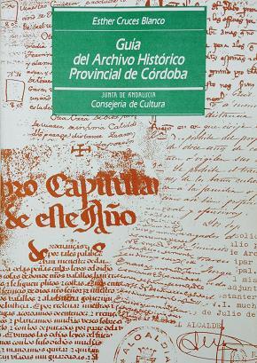 Guía del Archivo Histórico Provincial de Córdoba