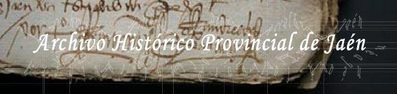 Bienvenido al Archivo Histórico Provincial de Jaén