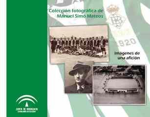 Colección fotográfica Manuel Simó Mateos