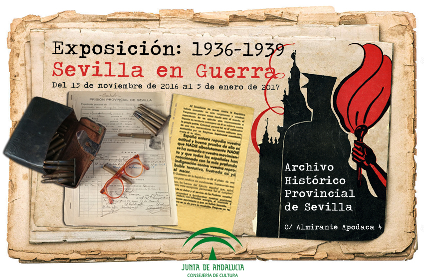 POST EXPOSICIÓN 1936-1939 Sevilla en Guerra