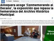 Antequera acoge 'Conmemorando al Decano', la exposición que repasa la hemeroteca del Archivo Histórico Municipal