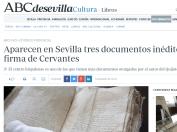Aparecen en Sevilla tres documentos inéditos con la firma de Cervantes