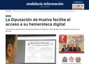 La Diputación de Huelva facilita el acceso a su hemeroteca digital