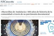 Maravillas de Andalucía- 500 años de historia de la comunidad a través de su patrimonio documental