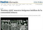 Riotinto 1929 muestra imágenes inéditas de la comunidad minera