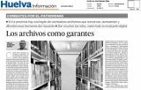 """""""Los archivos como garantes"""". Huelva Información 23 de febrero de 2014"""