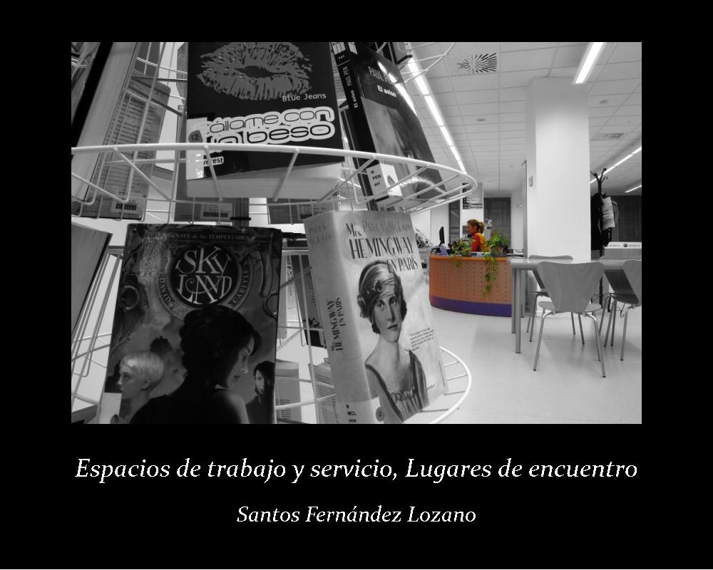 Espacio de trabajo y servicio, lugares de encuentro; Santos Fernández Lozano (jpg 296 kb)