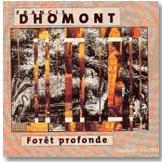 """""""Forêt profonde"""", de F. Dhomont"""