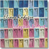 """Trilogie de la mort"", de Eliane Radigue"