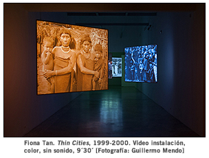Fiona Tan. 'Thin Cities', 1999-2000. Vídeo instalación, color, sin sonido, 9´30´ [Fotografía: Guillermo Mendo]´