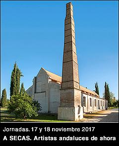 Convocatoria 'A Secas. Artistas andaluces de ahora - 2017'