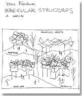 """Yona Friedman: """"Irregular structures. A manual"""""""