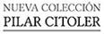 Nueva Colecci�n Pilar Citoler