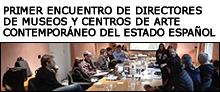 Resumen Primer Encuentro Directores de Museos y Centros de Arte del Estado español