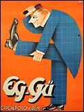 GEORG (GYÖRGY ADLER). Eg-Gü Cipöápoló krém, 1936. Litografía, 127 x 95 cm.