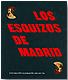 Los esquizos de Madrid. Figuraci�n madrile�a de los 70