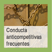 Conductas anticompetitivas frecuentes