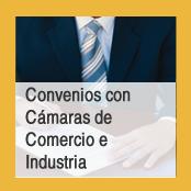 Convenios con Cámaras de Comercio e Industria