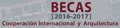 Becas (2016-2017). Cooperación Internacional y Arquitectura