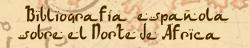 Bibliografía Española del Norte de África