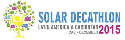 El Proyecto AURA en Solar Decathlon Latinoamérica y Caribe 2015 [Cali, Colombia]