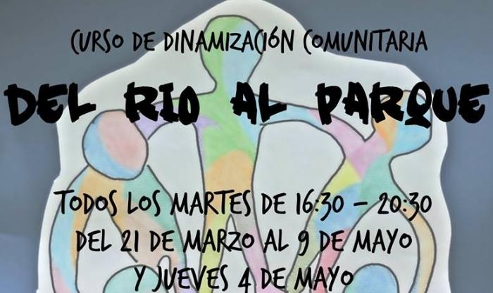 Curso de dinamización comunitaria 'Del río al parque'