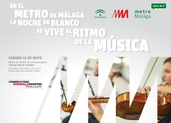 El metro de Málaga será escenario de varios conciertos en la estación El Perchel con la celebración de La Noche en Blanco