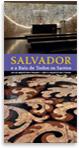 Guía de arquitectura y paisaje de Salvador y la Bahía de Todos los Santos (Brasil)