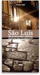 Guía de arquitectura y paisaje de Sâo Luís. Isla de Maranhâo e Alcantara. (Brasil)