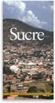 Guía de arquitectura y paisaje de Sucre (Bolivia)