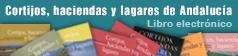 Cortijos. Haciendas y lagares de Andalucía