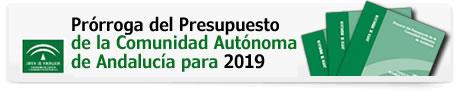 Prórroga del Presupuesto de la Comunidad Autónoma de Andalucía para 2019