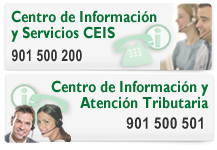 Centro de Informacin y Servicios y Centro de Informaci&oacute;n y Atenci&oacute;n Tributaria: 901 500 200 / 901 500 501