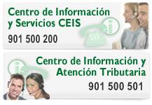Centro de Informaci�n y Servicios y Centro de Información y Atención Tributaria: 901 500 200 / 901 500 501