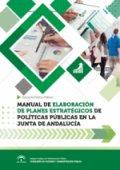 Manual para elaboración de planes estratégicos de Políticas Públicas en la Junta de Andalucía. Se abre en una ventana nueva