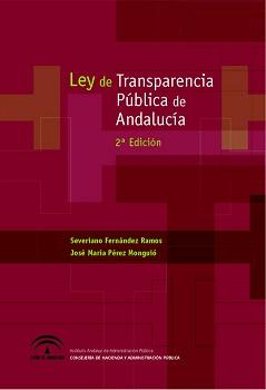 LEY DE TRANSPARENCIA P�BLICA DE ANDALUC�A (2� EDICI�N)